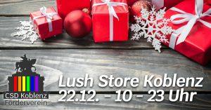Weihnachtsshopping mit dem CSD Förderverein @ Lush Store Koblenz | Koblenz | Rheinland-Pfalz | Deutschland